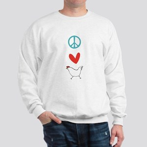 Peace Love And Chickens Sweatshirt