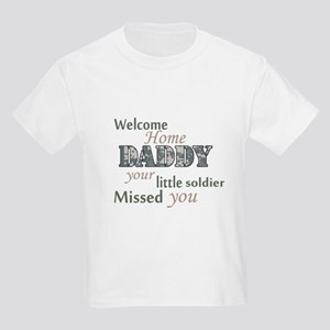 Welcome Home Daddy (Soldier) Kids Light T-Shirt