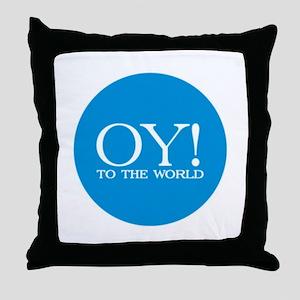 Oy! to the World Throw Pillow