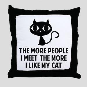 People I Meet Throw Pillow