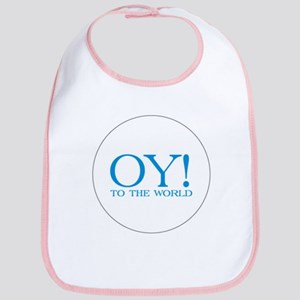 Oy to the World Bib