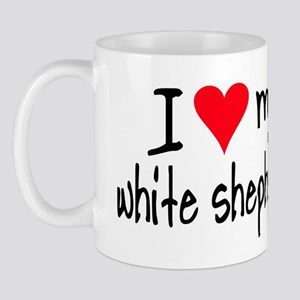 I LOVE MY White Shepherd Mug