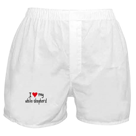 I LOVE MY White Shepherd Boxer Shorts