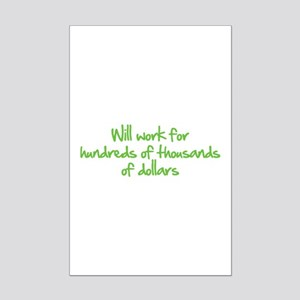 Will work for ... Mini Poster Print
