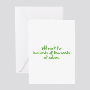 Will work for ... Greeting Card