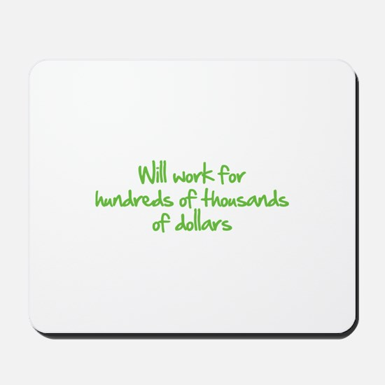 Will work for ... Mousepad