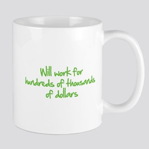 Will work for ... Mug