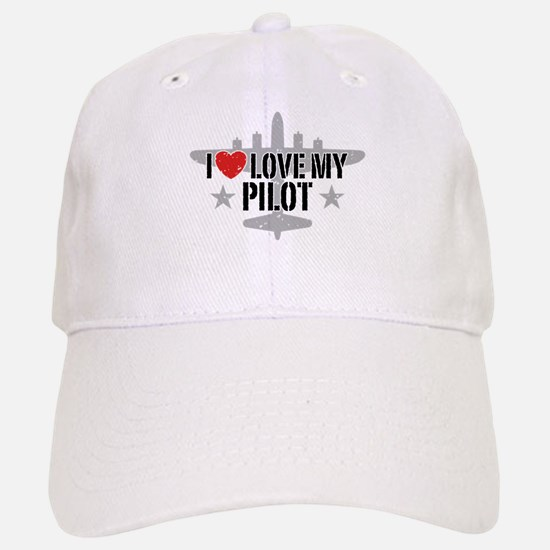 I Love My Pilot Baseball Baseball Cap