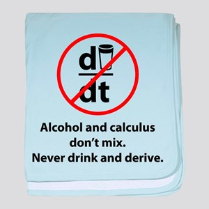 Never drink and derive baby blanket