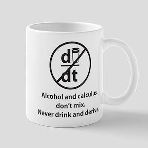 Never drink and derive Mug