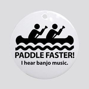 Paddle Faster I Hear Banjo Music Ornament (Round)