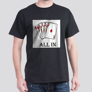 """""""All In"""" Black T-Shirt"""