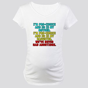 Pro-choice/mother/daughter - Maternity T-Shirt