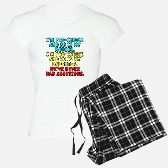 Pro-choice/mother/daughter - Pajamas