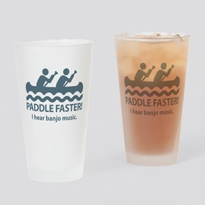 Paddle Faster I Hear Banjo Music Drinking Glass