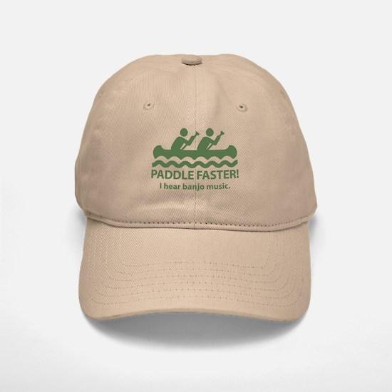 Paddle Faster I Hear Banjo Music Baseball Baseball Cap