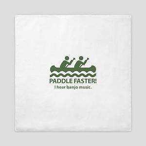 Paddle Faster I Hear Banjo Music Queen Duvet