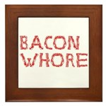 Bacon Whore Framed Tile