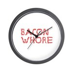 Bacon Whore Wall Clock