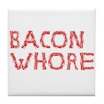 Bacon Whore Tile Coaster