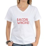 Bacon Whore Women's V-Neck T-Shirt