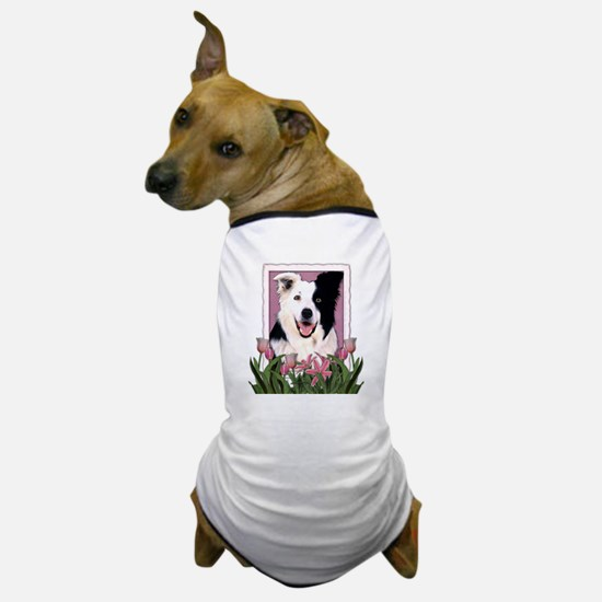 Mothers Day Pink Tulips Border Collie Dog T-Shirt