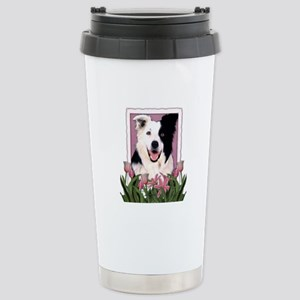 Mothers Day Pink Tulips Border Collie Stainless St