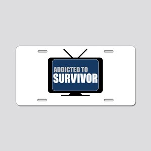 Addicted to Survivor Aluminum License Plate
