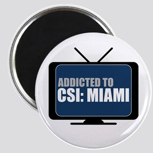 Addicted to CSI: Miami Magnet