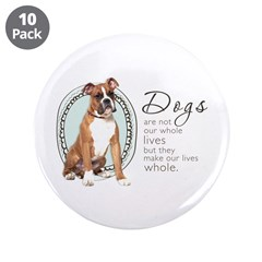 Dogs Make Lives Whole -Boxer 3.5