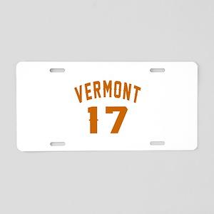 Vermont 17 Birthday Designs Aluminum License Plate