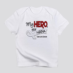 My Hero Lung Cancer Infant T-Shirt