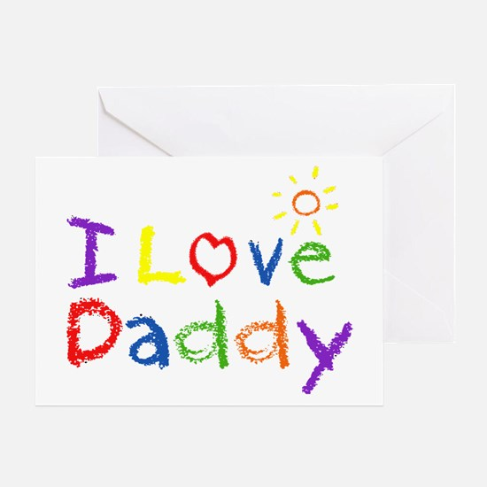I Love Daddy Greeting Card