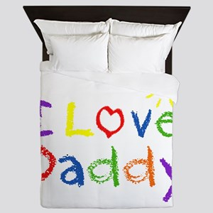 I Love Daddy Queen Duvet