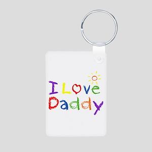 I Love Daddy Aluminum Photo Keychain