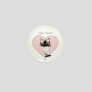 I Love Ragdolls Mini Button