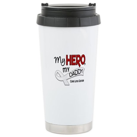 My Hero Lung Cancer Stainless Steel Travel Mug