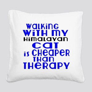 Walking With My Himalayan Cat Square Canvas Pillow