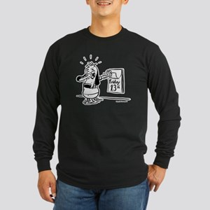 Friday the 13th! Black and Wh Long Sleeve Dark T-S
