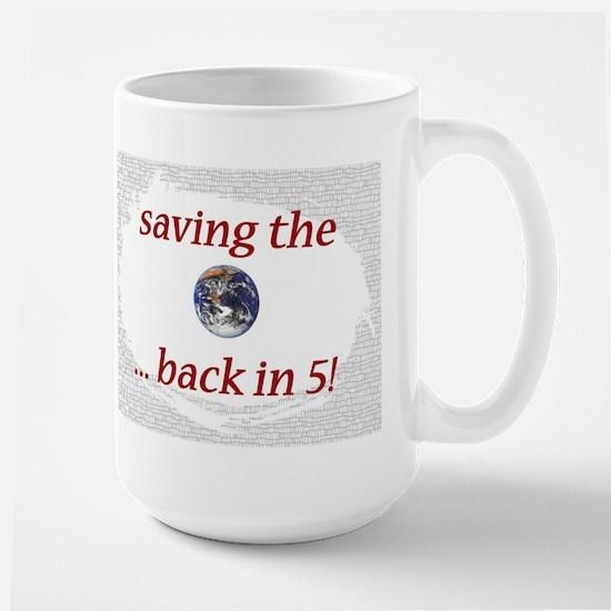 Saving the Earth - Large Mug