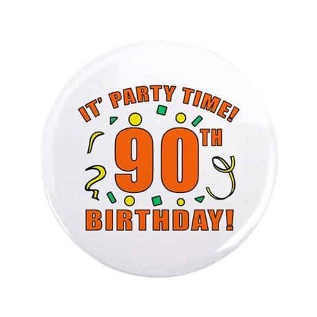 """90th Party Time! 3.5"""" Button (100 pack)"""