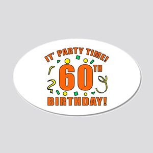 60th Party Time! 22x14 Oval Wall Peel