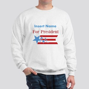 Personalized For President Sweatshirt