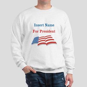 Personalized For President Sweatshirt