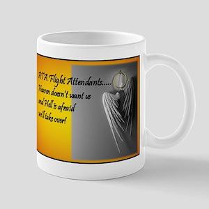 Heaven doesn't want us Mug
