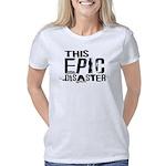 This Epic Disaster Logo Da Women's Classic T-Shirt