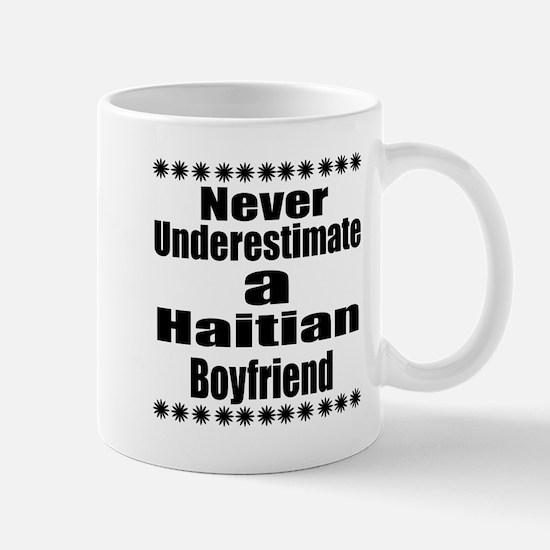 Never Underestimate A Haitian Bo Mug
