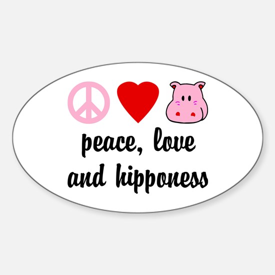 Peace Love and Hipponess Sticker (Oval)