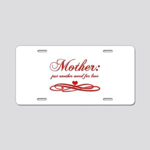 Mother: Aluminum License Plate