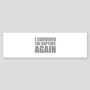 I Survived The Rapture Again Sticker (Bumper)